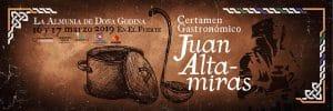 Lee más sobre el artículo Certamen Gastronómico Juan Altamiras los días 16 y 17 de marzo en la Almunia