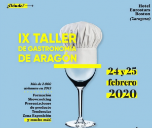 Lee más sobre el artículo IX Taller Gastronómico de Aragón