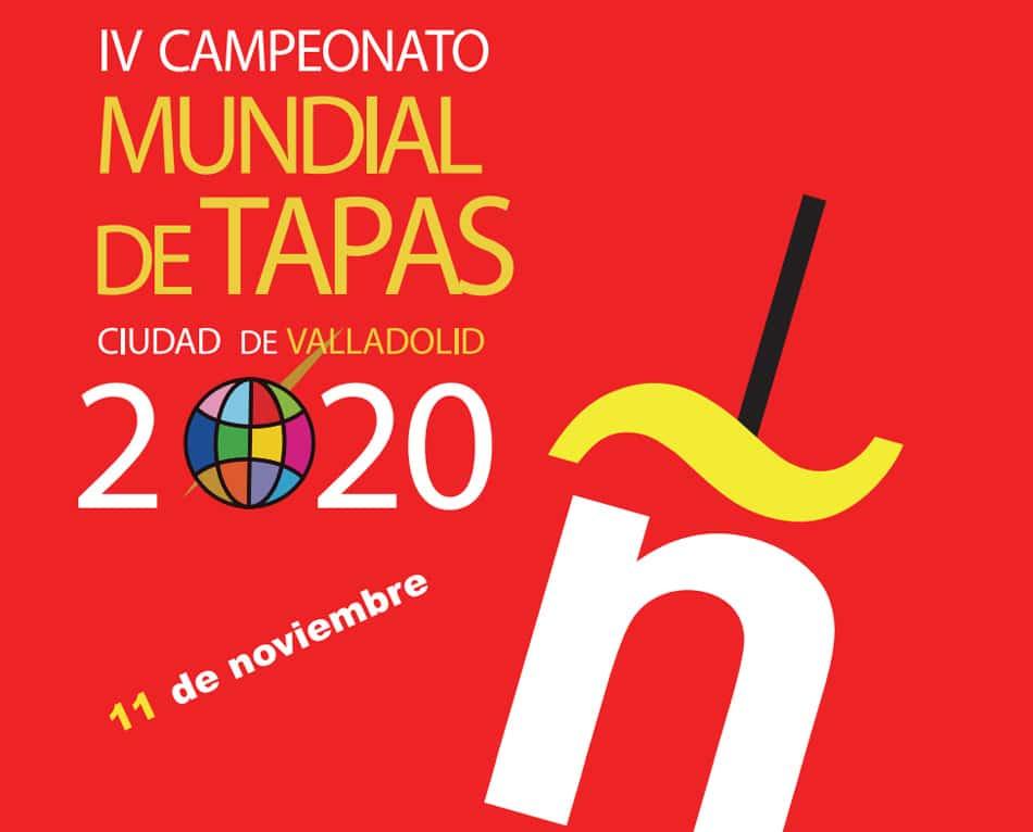 Lee más sobre el artículo Campeonato Mundial de Tapas Ciudad de Valladolid 2020