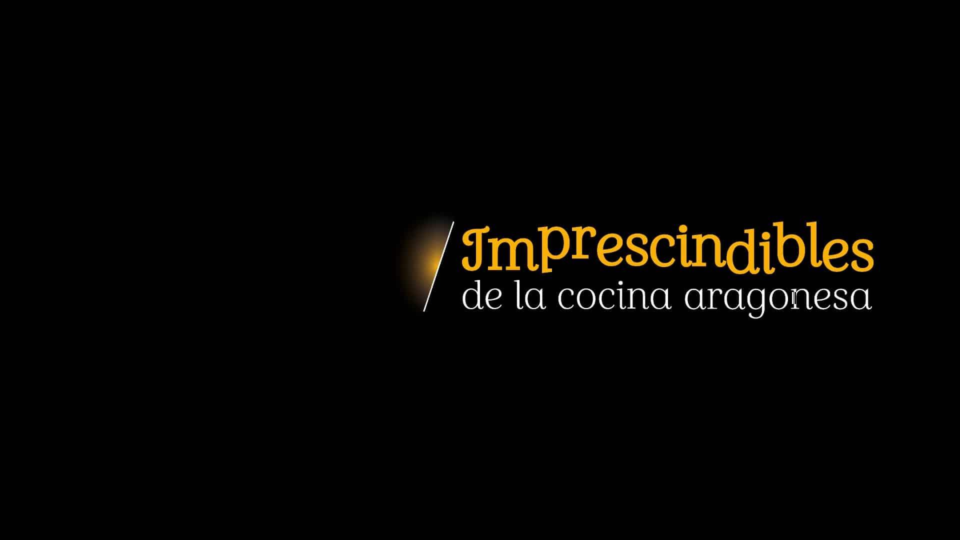Lee más sobre el artículo Imprescindibles de la cocina aragonesa